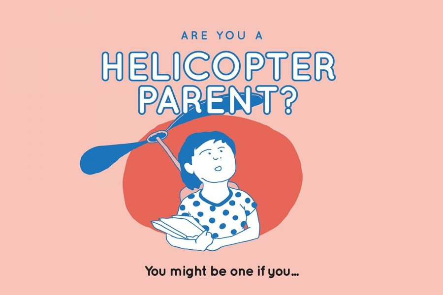 Helicopter Parents Make Life Harder